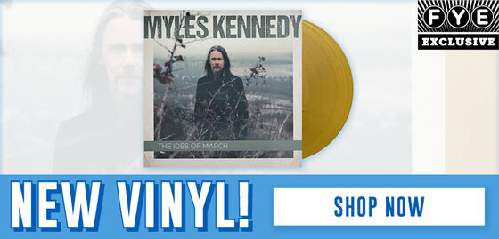 New Music Releases: Myles Kennedy/The Ides of March  [Exclusive Gold Vinyl] -  Shop Now!