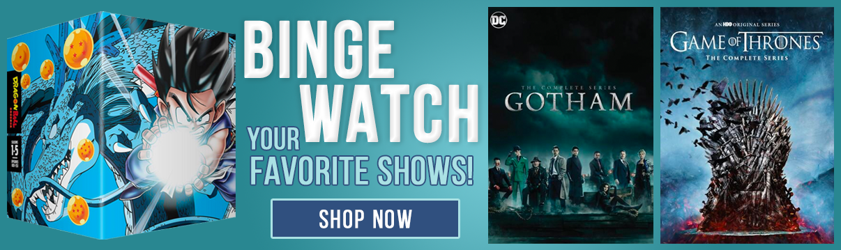 Binge Watch Your Favorite Shows! Dragon Ball Z, Gotham, Game of Thrones, and more! Shop Now!